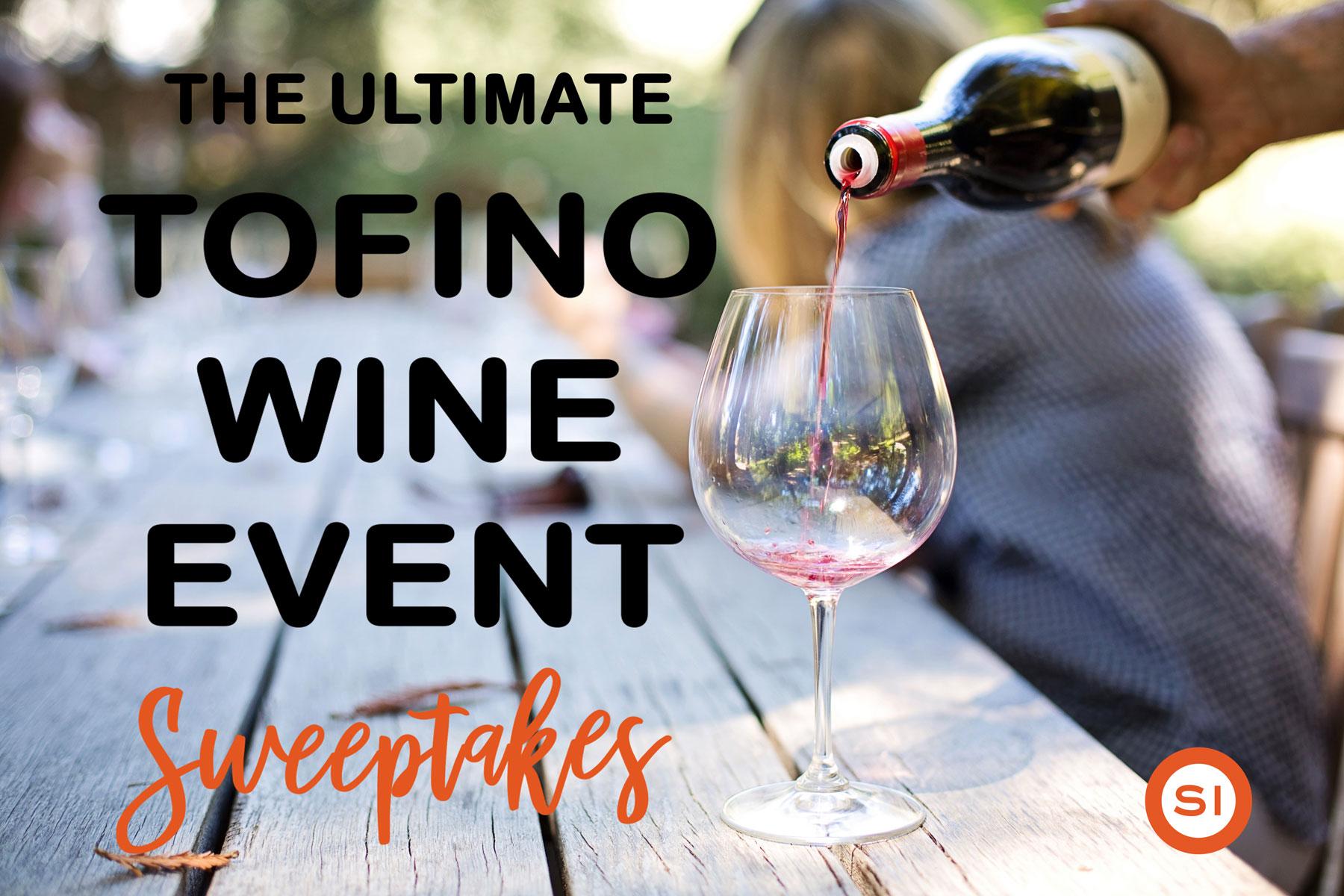 Ultimate Tofino Wine Event Poster